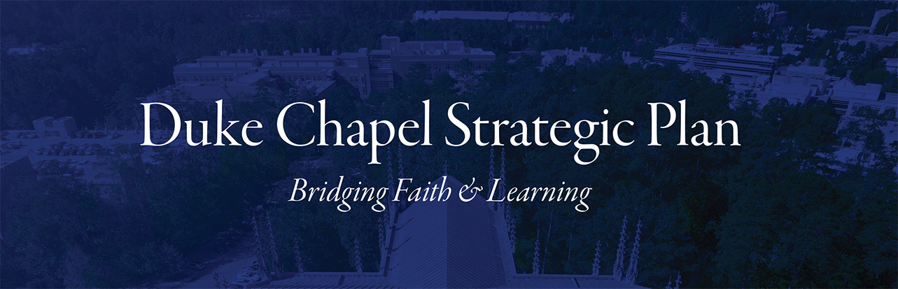 Duke Chapel strategic plan
