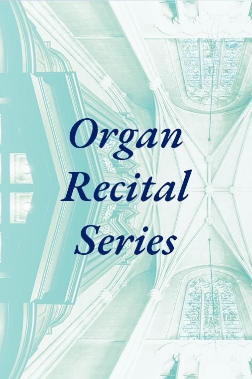 Organ Recital Series